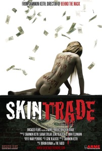 "Official poster of the documentary, ""Skin Trade."""