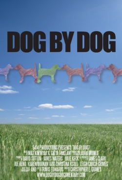 Movie poster courtesy http://dogbydogdocumentary.com/